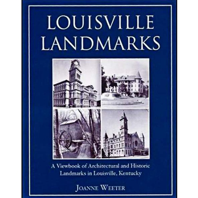 LMS46 <br />Louisville Landmarks: A Viewbook of Architectural and Historic Landmarks in Louisville